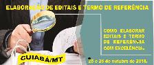 ELABORAÇÃO DE EDITAIS E TERMOS DE REFERÊNCIA (CUIABÁ/MT - 25 E 26 DE OUTUBRO DE 2018)
